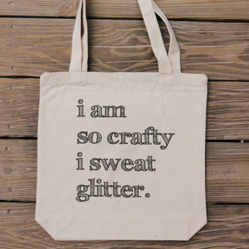 Witty Quote Craft Tote