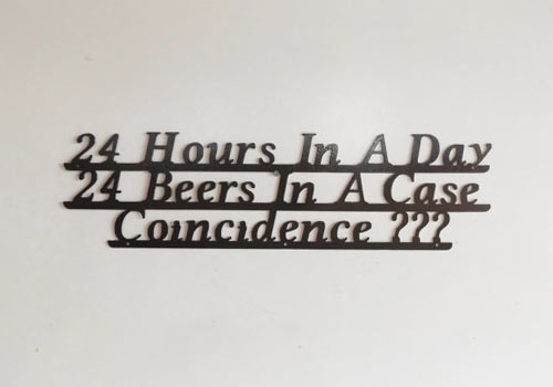 24 hours in a day, 24 beers in a case... coincidence???