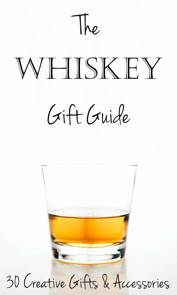 30 Whiskey Gift Ideas