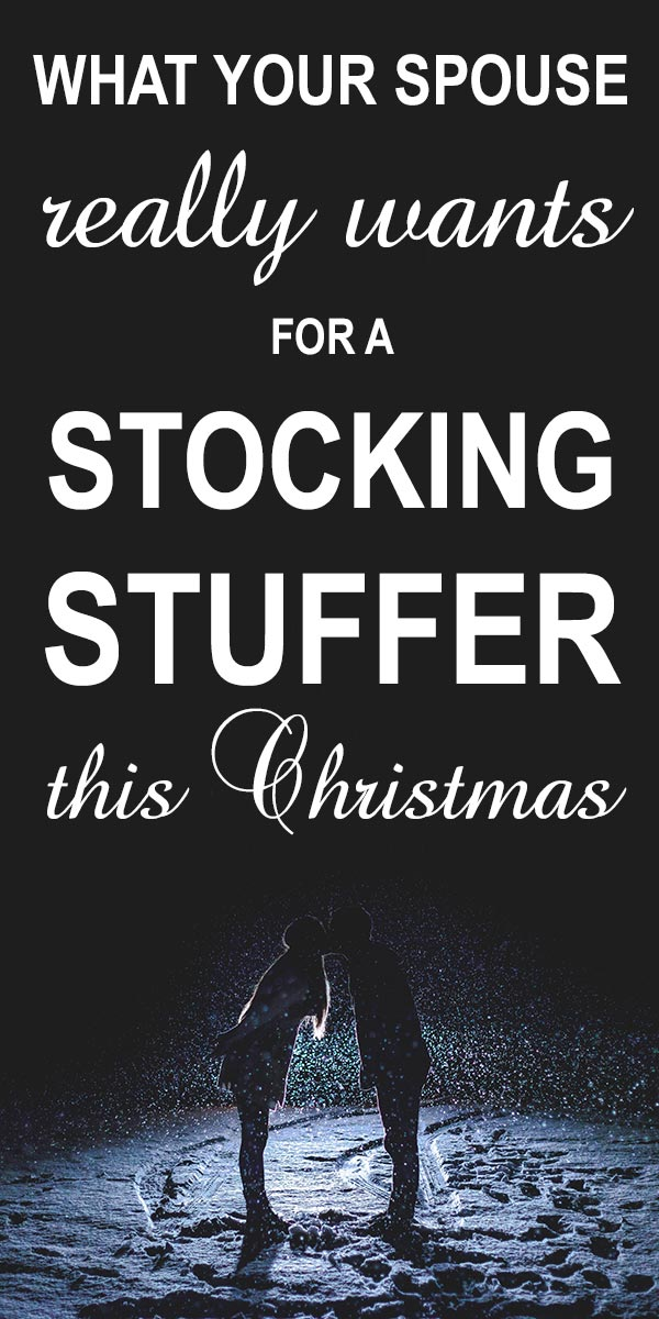 Stocking stuffer ideas for spouse