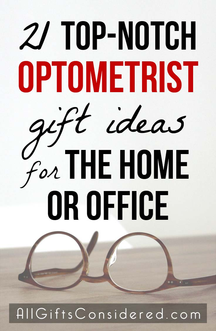 Gift ideas for an eye doctor