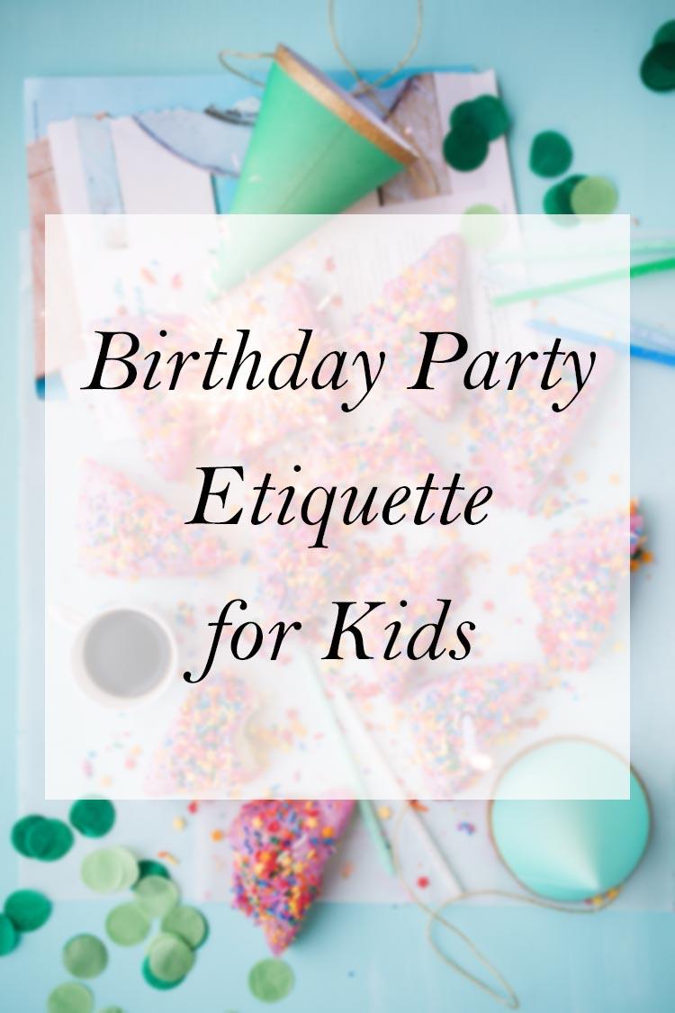 Teach children manners at birthday parties