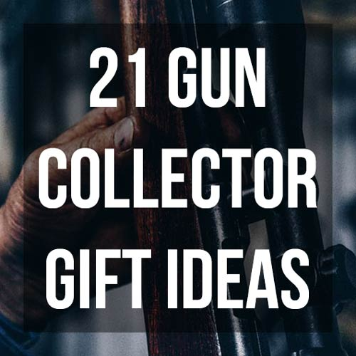 Creative Gun Collector Gifts