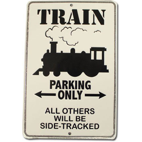 Funny Train Sign - Gift Idea for Train Lovers