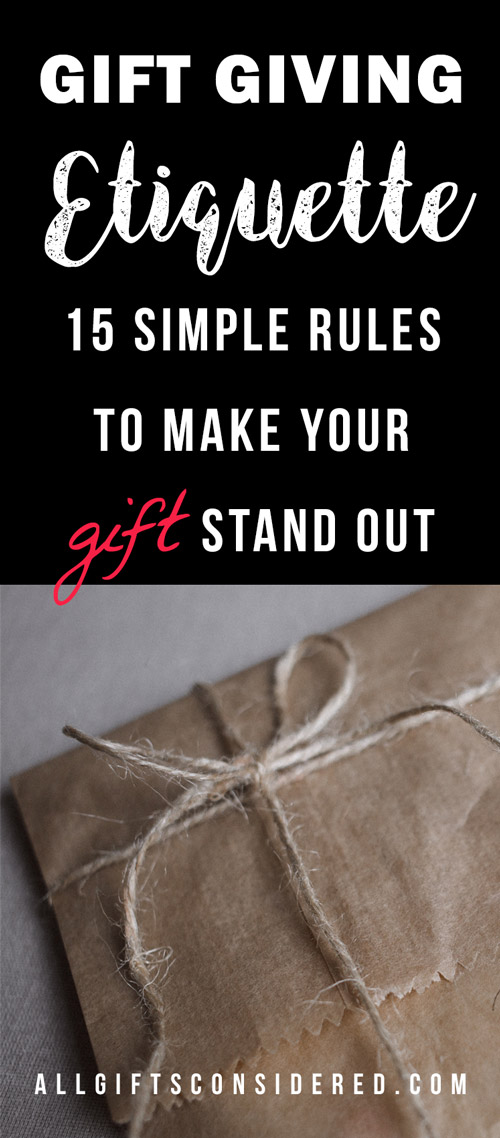 Gift Etiquette: 15 Simple Rules to Make Your Gift Stand Out