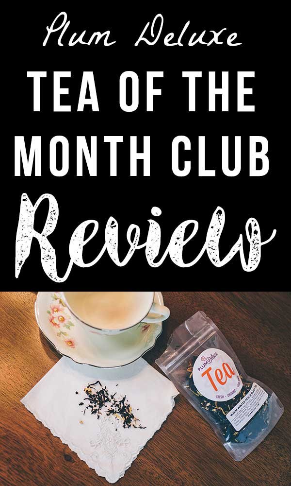 Tea of the Month Gift Idea - Plum Deluxe
