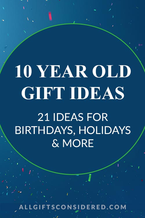 10 Year Old Gift Ideas