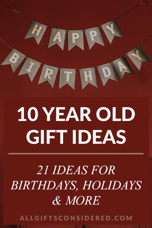 Gifts for Ten Year Olds