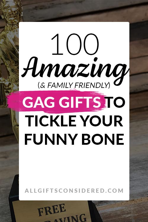 Family Friendly Gag Gifts