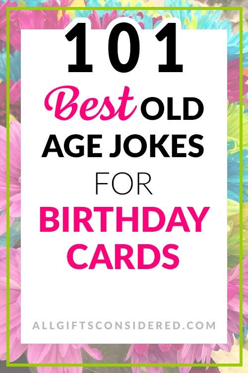 101 Funny Old Age Birthday Card Ideas