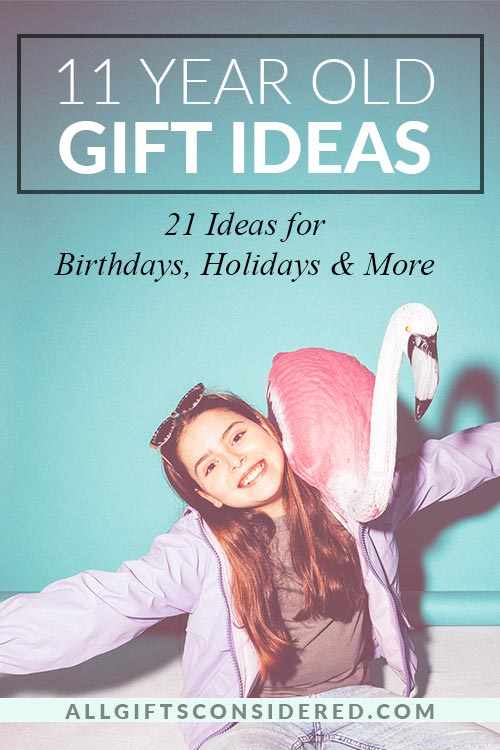 11 Year Old Gift Ideas