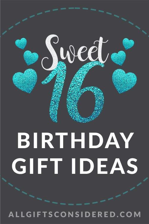16th Birthday Gift Guide