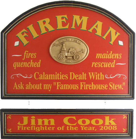 Fire Fighter Gift Sign