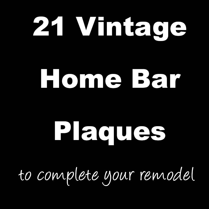 21 Vintage Home Bar Plaques to Complete Your Remodel