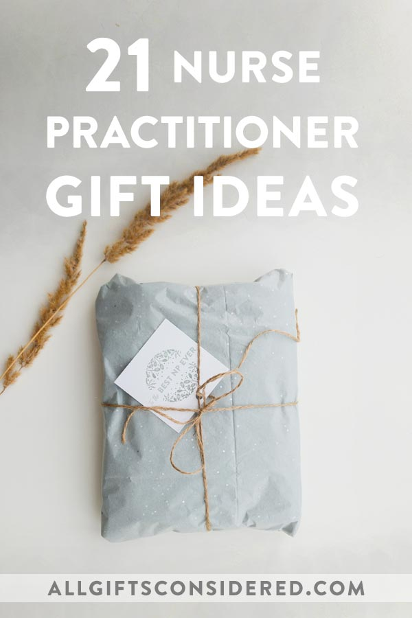 Best Gift Ideas for a Nurse Practitioner