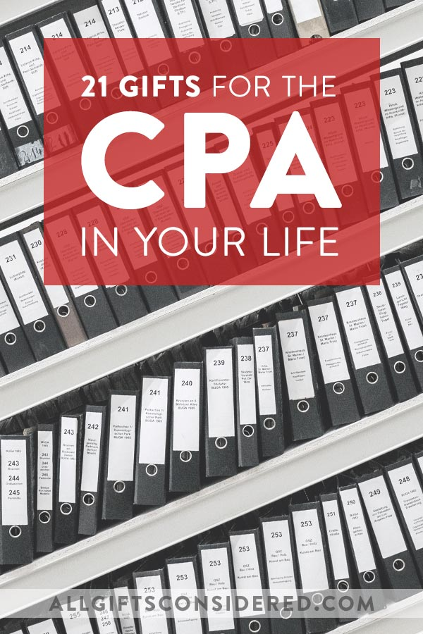 21 CPA Gift Ideas for the Accountant in Your Life - All