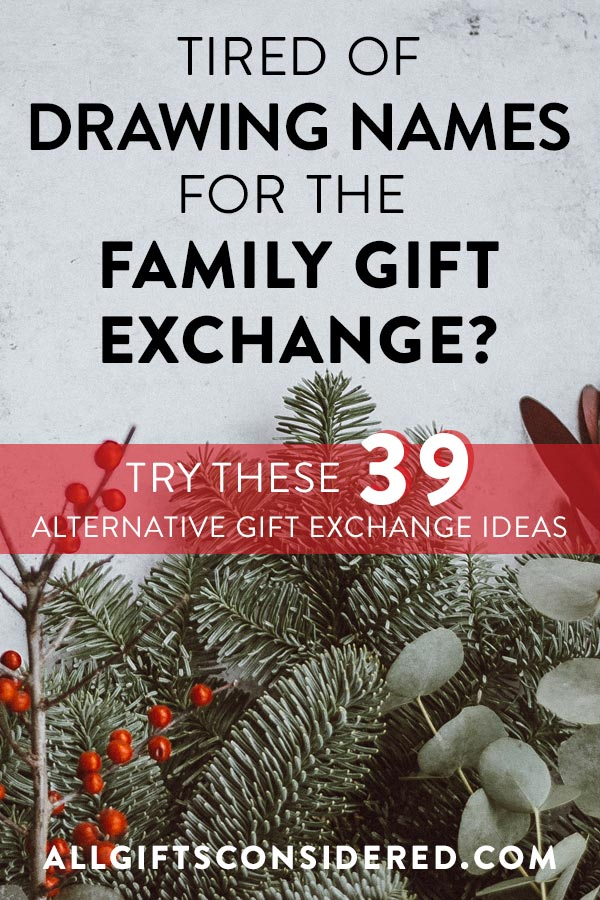 39 Alternative Gift Exchange Ideas for the Holidays