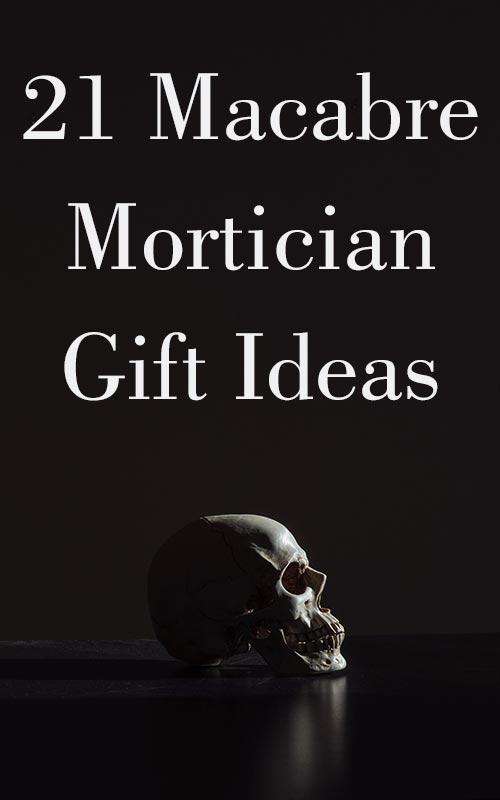Macabre Gift Ideas