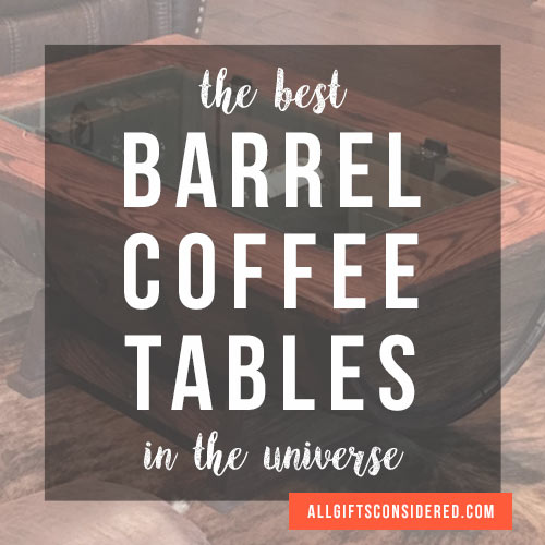 Best Oak Barrel Coffee Tables