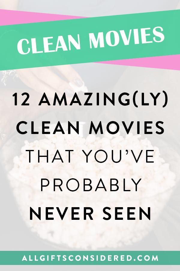 Amazingly Clean Movies for Adults