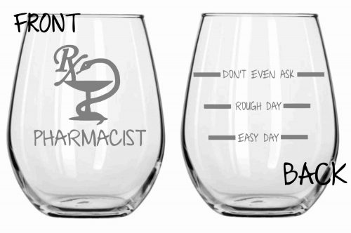 Pharmacist Wine Glass Gift Idea