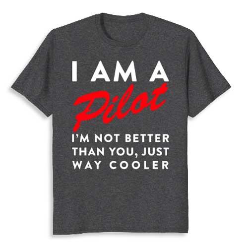 Funny Pilot T-Shirts
