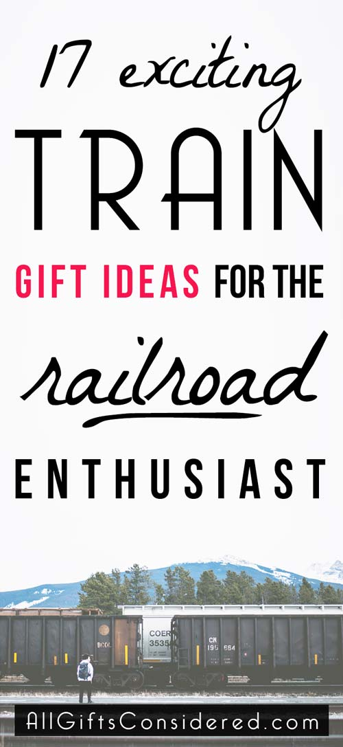 Gift Ideas for the Train and Railroad Enthusiast