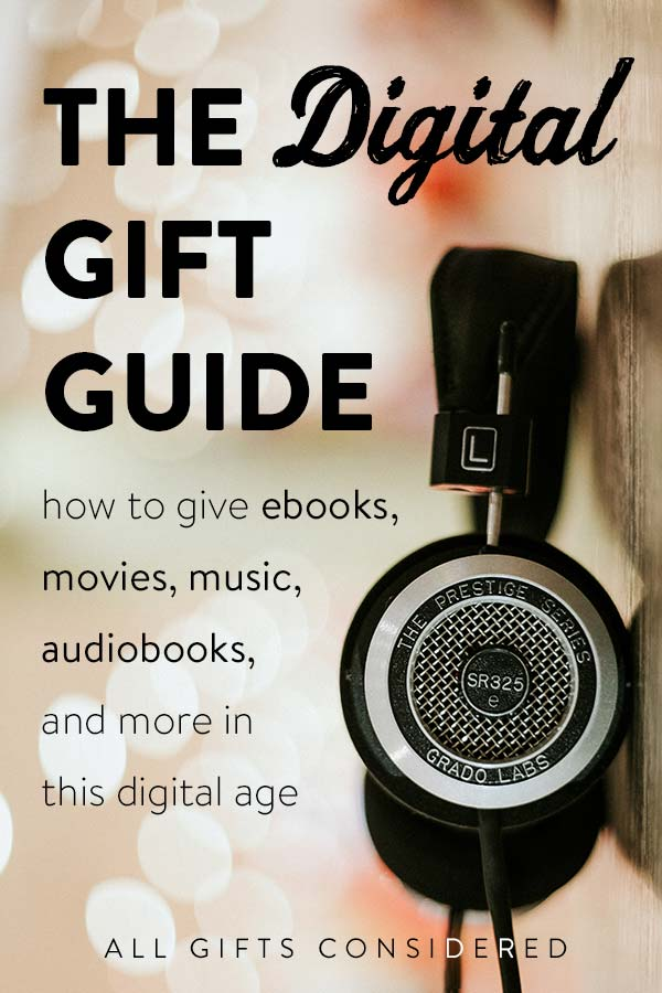 Gifting Digitally: How to Give Digital Music, Movies, and More