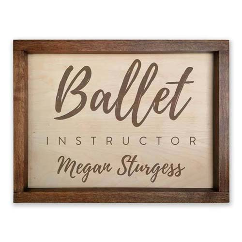 Personalized Ballet Instructor Sign