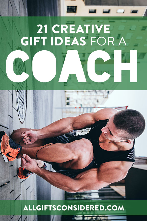 21 Creative Sports Coach Gifts