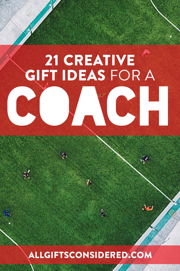 Coaching Gifts - Thank You Gift Ideas for Coach