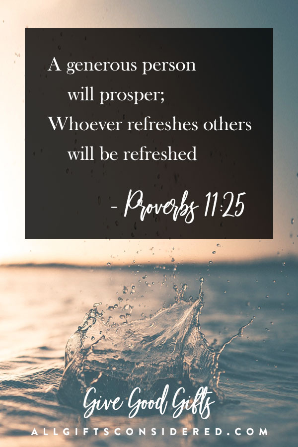 A generous person will prosper, Proverbs 11:25