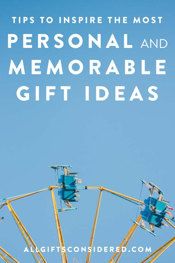 Tips to help you create a memorable gift