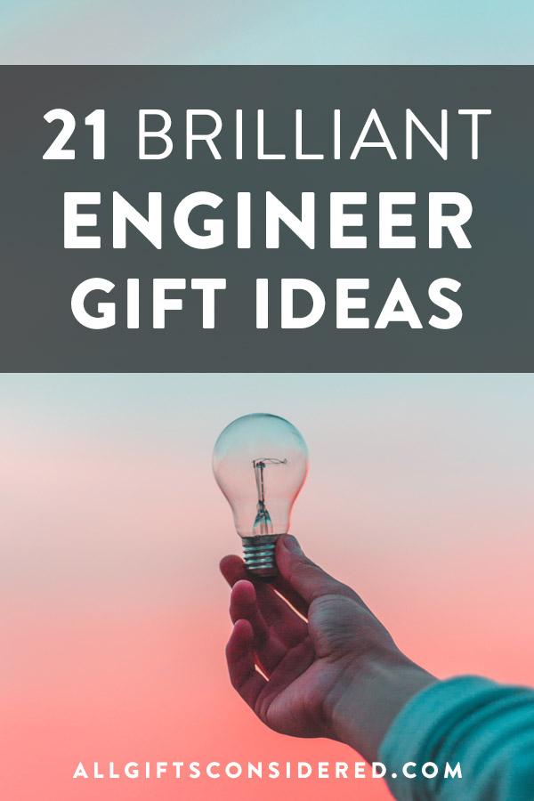 21 gift ideas for engineers