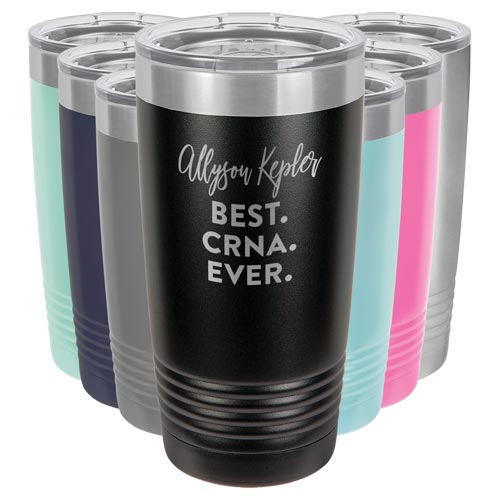 CRNA Gifts - Custom Engraved Tumbler