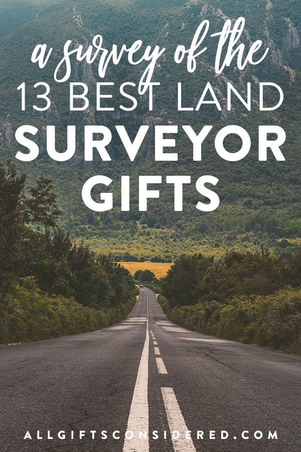 Land Surveyor Gift Ideas