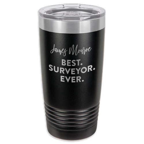 Custom Engraved Tumbler Surveyor Gifts