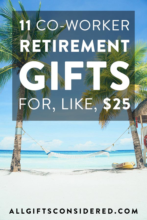 Retirement Gifts for About $25