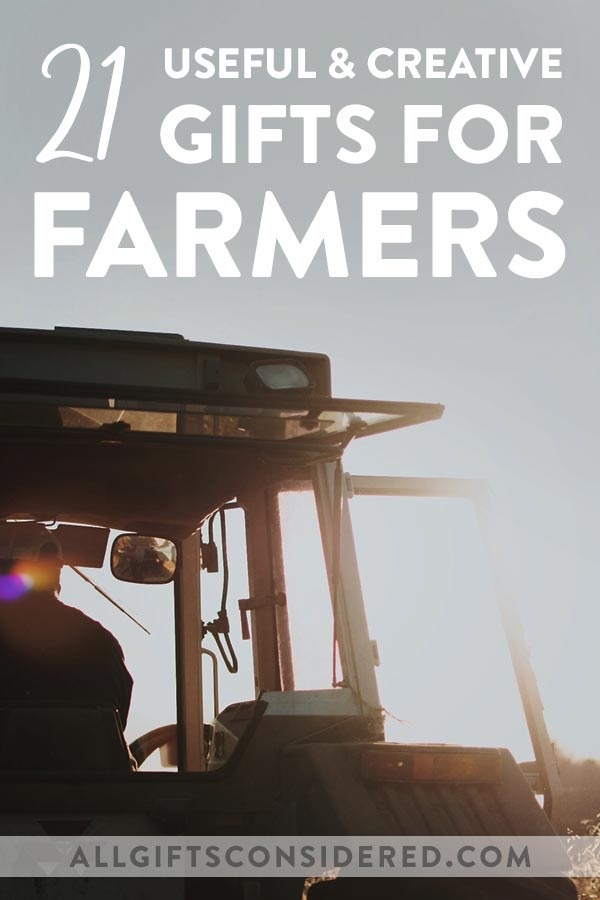 Gifts for Farmers: The Farmer's Gift Guide