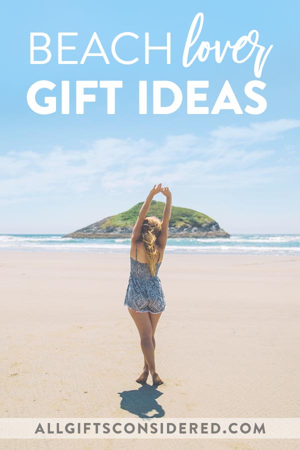 21 Gifts For Beach All