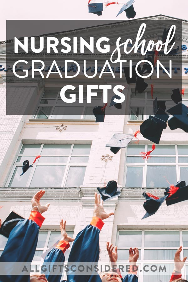Nursing School Graduation Gift Ideas