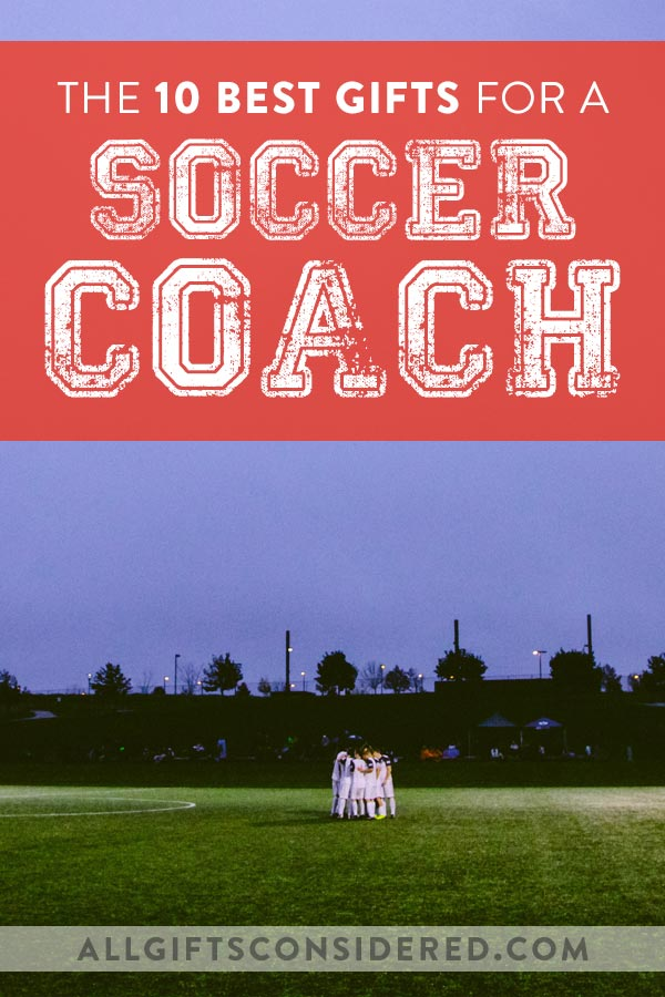 10 Best Gifts for a Soccer Coach