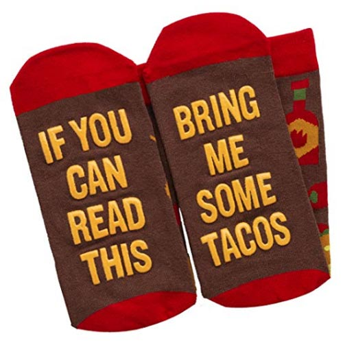 If you can read this, bring me some tacos