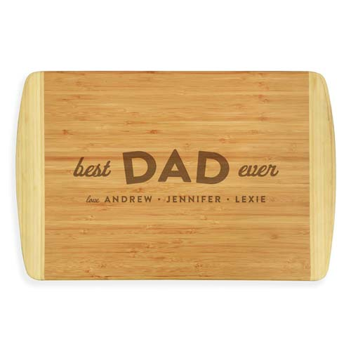 Best Dad Ever Cutting Board