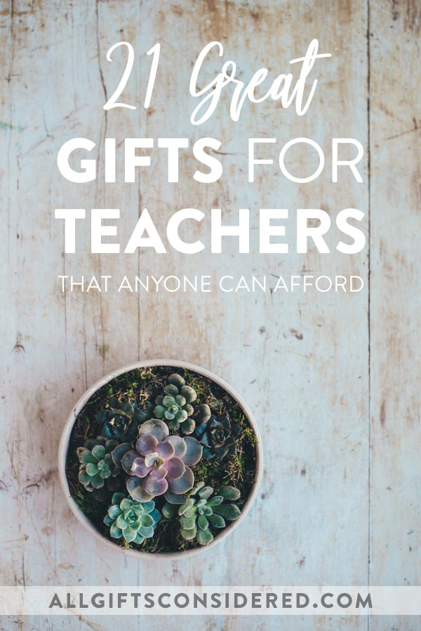 Teacher Gift Ideas for Any Budget