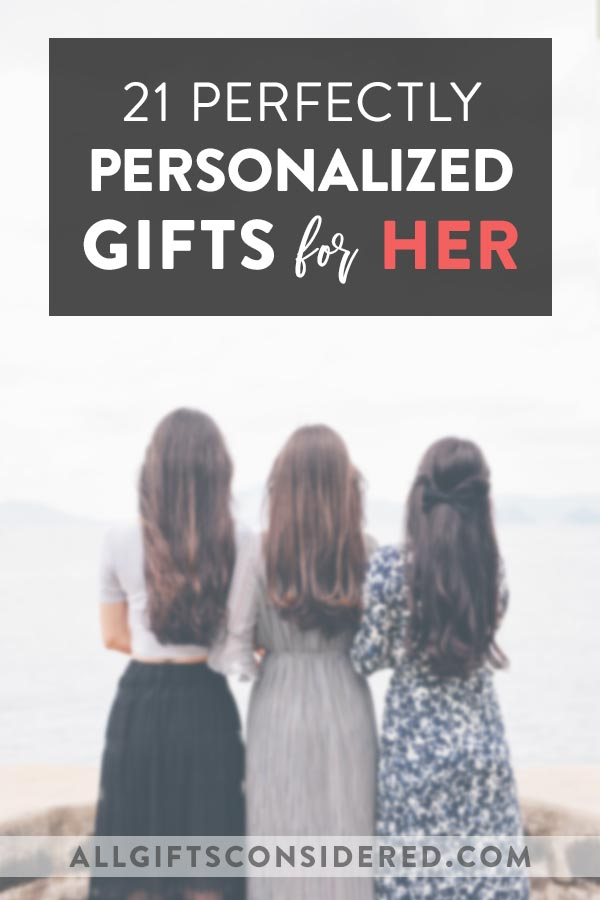 Custom Gift Ideas for Women