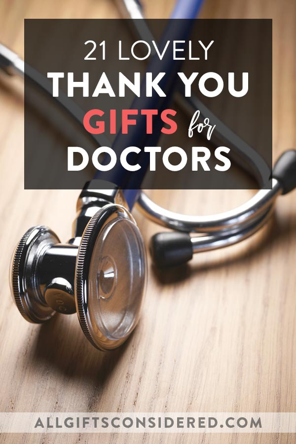 Thank You Gifts for Doctors