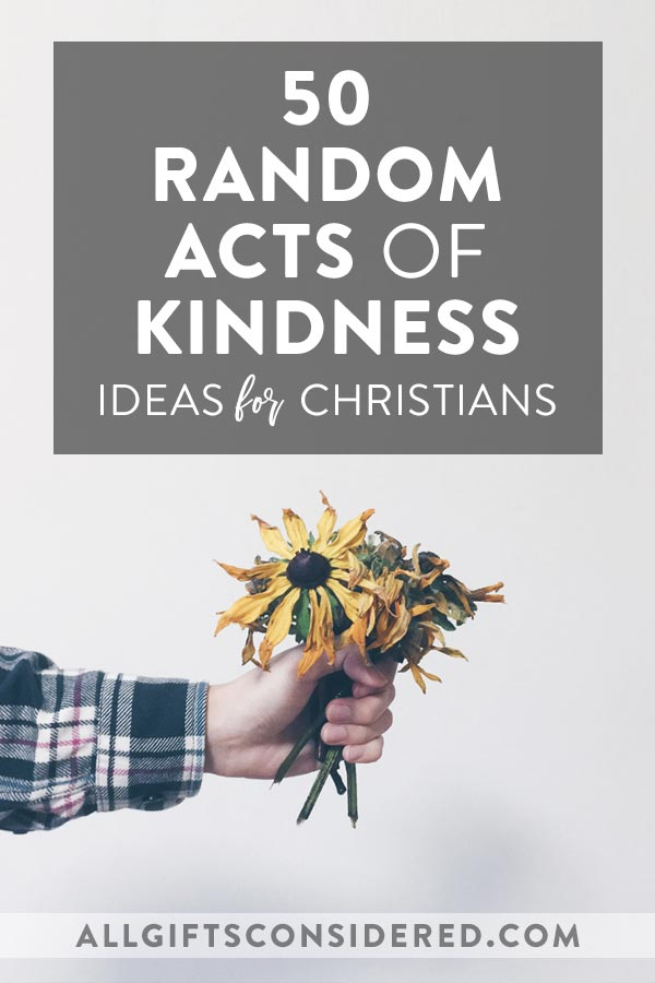 50 Random Acts of Kindness for Christians