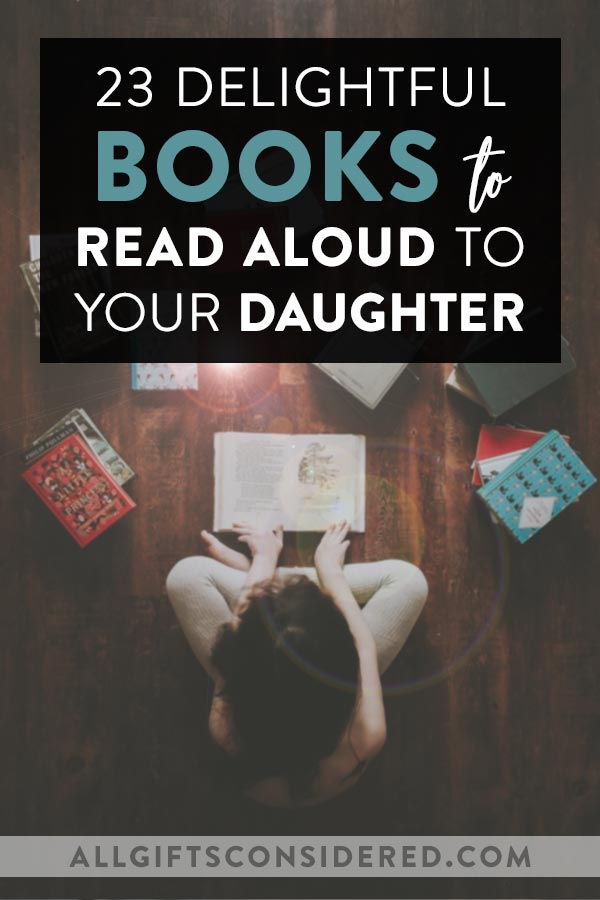 Delightful Books to Read Aloud to Your Daughter