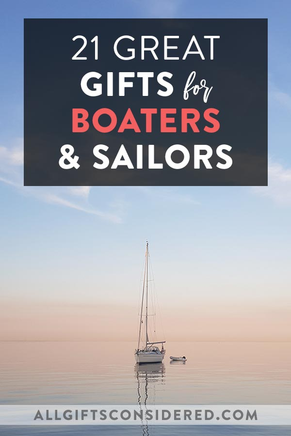 Gifts for Sailors and Boaters